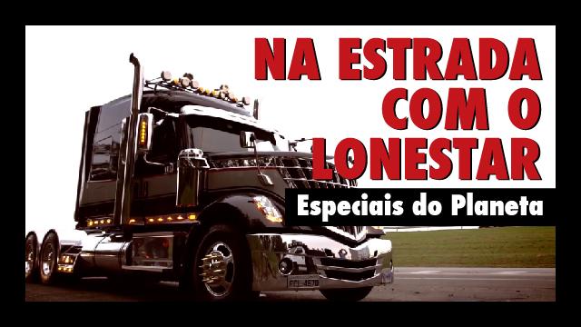Especiais do Planeta - Na Estrada com o LoneStar